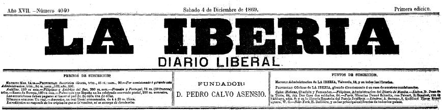La Iberia fue un periódico de carácter liberal publicado en Madrid entre 1854 y 1898, fundado por Pedro Calvo Asensio.