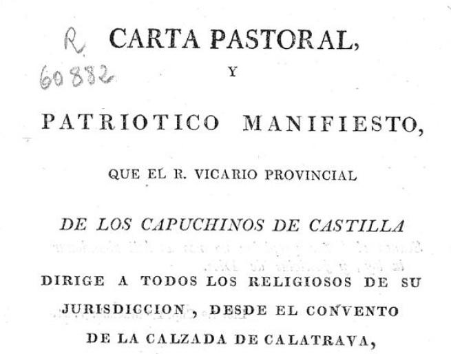 Carta pastoral y manifiesto del vicario provincial de los capuchinos de Castilla.