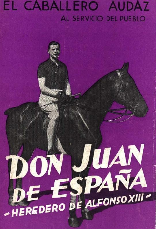 Portada del libro Don Juan de España, escrito por El Caballero Audaz.
