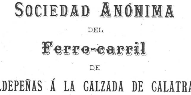 Actas del ferrocarril Valdepeñas-Calzada de Calatrava
