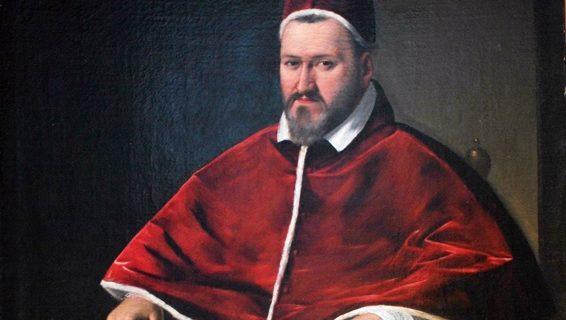 El Papa Pablo V, que autorizó un nuevo rezo monástico en el Sacro Convento de Calatrava la Nueva.